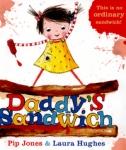 daddys sandwich